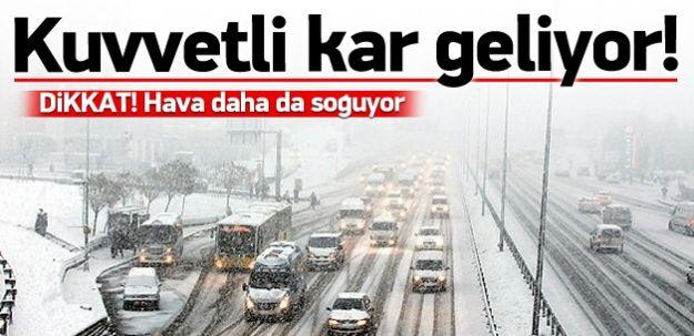 Kuvvetli Kar Geliyor! O İllerimiz DİKKAT!