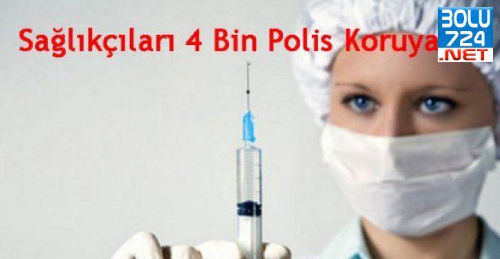 Hastanelerde 4 Bin Polis Görev Alacak!