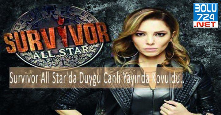 Survivor All Star'da Duygu Canlı Yayında Kovuldu..