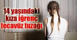 PES ARTIK: 14 Yaşındaki Kıza Odunlukta Tecavüz Etti