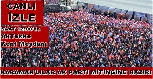 CANLI YAYIN! 18 Mayıs 2015 Ak Parti Karaman Mitingini Canlı İzle!