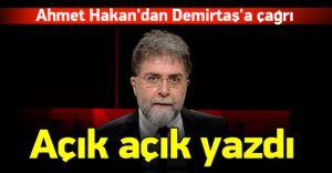 Ahmet Hakan'dan Demirtaş'a Açık Mektup! '' SİZE ASKER ÖLDÜRTMEYECEĞİZ!