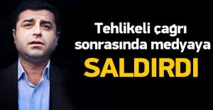 HDP Lieri Demirtaş'tan Gazetecilere Tehditler Hakaretler!