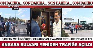 Ankara Bulvarı Yeniden Açıldı!