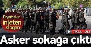 Asker Sokağa İndi Diyarbakır'ı İnletti!