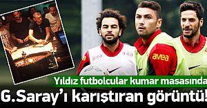 Galatasaray'da ŞOK! Yıldız Oyuncular Kumar Masasında Yakalandılar!