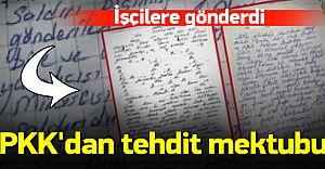 İşçilere Tehdit Mektubu! PKK Bunuda Yaptı