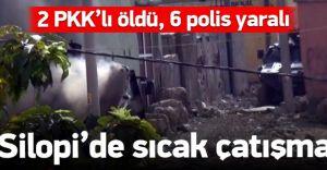 Silopi'de Sıcak Saatler! Polis İle YDG-H Çatışıyor! 2 Ölü 6 Yaralı