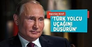 Putin'den Şok Eden İtiraf: Türk Uçağını Düşürün Emri Verdim!