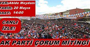 AK Parti Çorum Mitingi 20 Mayıs 2015 Canlı İzle!