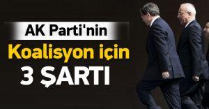 Ak Parti'den Koalisyon İçin 3 Şart!