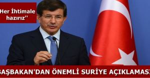 Başbakan Davutoğlu'ndan Önemli Suriye Beyanı! HAZIRIZ!