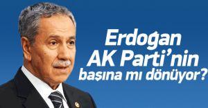Erdoğan İstifa Edip Partinin Başına mı Geçiyor! Arınç Açıkladı!