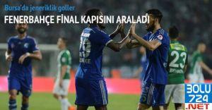 Fenerbahçe Bursaspor Müsabakası Özeti Golleri..TIKLA