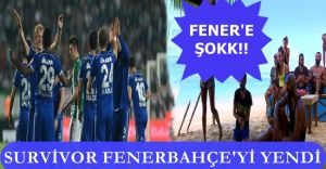Fenerbahçe'ye Büyük ŞOK! Survivor'a Ezildiler!