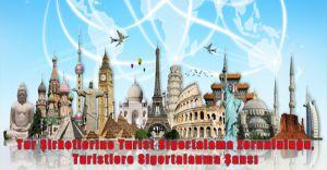 Tur Şirketlerine Turist Sigortalama Zorunluluğu