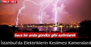 (VİDEO HABER) İstanbul'da Elektiriklerin Kesilmesi Kameralara Böyle Yansıdı