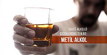 Metil Alkol Körlüğe Ve Ölüme Neden Oluyor
