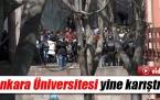 Ankara Üniversitesinde Gerginlik